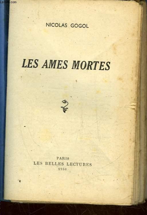LES AMES MORTES - LES BELLES LECTURES