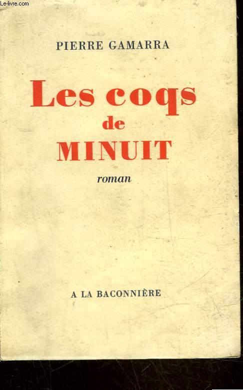 LES COQS DE MINUIT