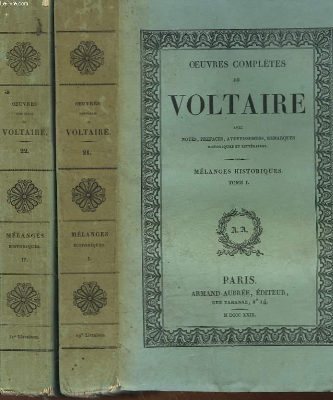 OEUVRES COMPLETES DE VOLTAIRE - 21 - 22 - MELANGES HISTORIQUES 1 ET 2 - AVEC NOTES, PREFACES AVERTISSEMENT REMARQUES HSTORIQUES ET LITTERAIRE