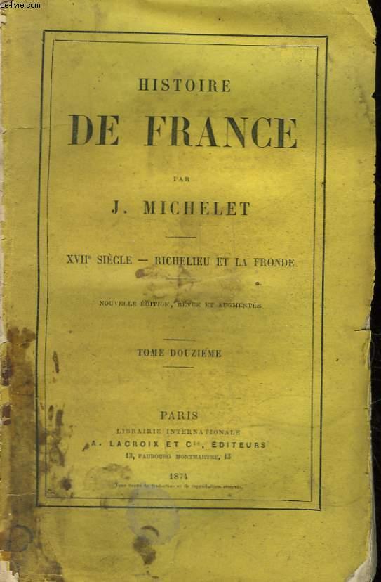 HISTOIRE DE FRANCE - TOME 12