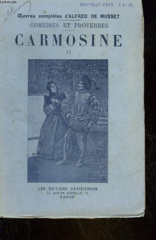 CARMOISINE - TOME 1 et 2- COMEDIE EN TROIS ACTES