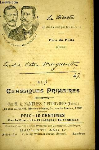 LES CLASSIQUES PRIMAIRES - EXTRAITS - FIN DE LA BATAILLE DE BORNY (LE DESASTRE) - PRES DU PUITS (AU FIL DE L'HEURE)