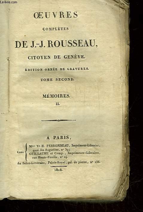OEUVRES DE J.J. ROUSSEAU CITOYEN DE GENEVE - TOME 2 - MEMOIRES 2