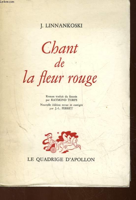 CHANT DE LA FLEUR ROUGE