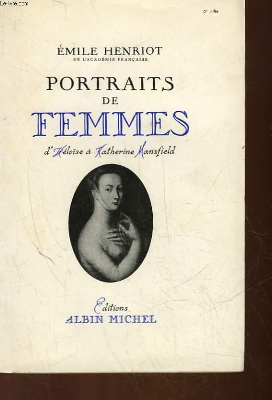 PORTRATIS DE FEMMES D'HELOISE A KATHERINE MANSFIELD