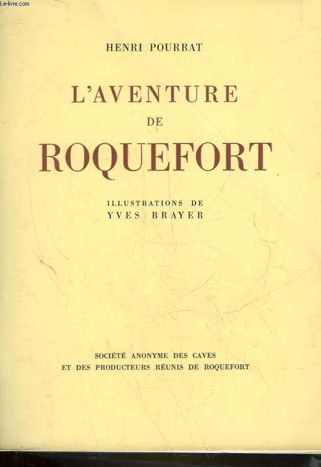 L'AVENTURE DE ROQUEFORT