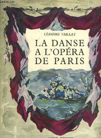 LA DANSE A L'OPERA DE PARIS