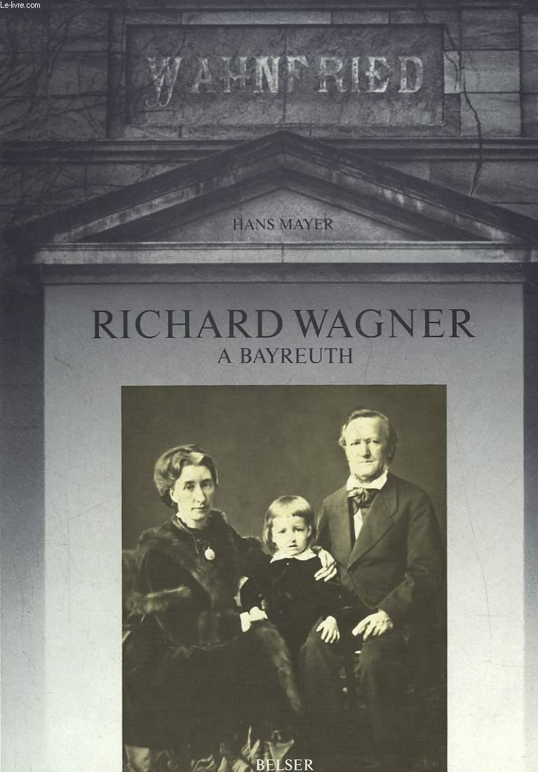 RICHARD WAGNER A BAYREUTH 1876 - 1976