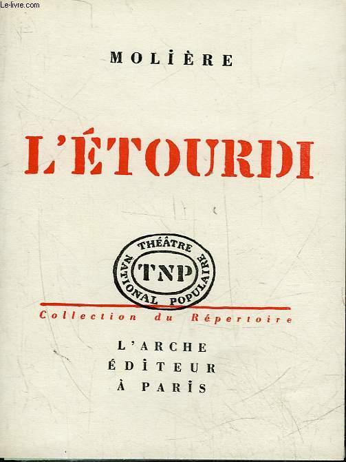 L'ETOURDIE OU LES CONTRE-TEMPS - COMEDIE