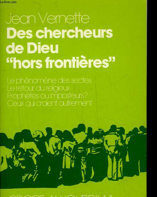DES CHERCHEURS DE DIEU
