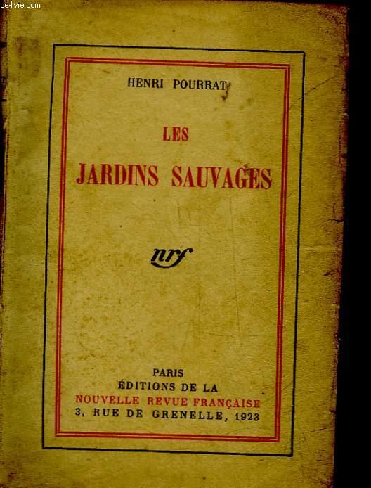 LES JARDINS SAUVAGES - LA VIE ET L'OEUVRE DE JEAN-FRANCOIS ANGELI SOLDAT AU 140° DE LA LIGNE TUE A L'ENNEMI LE 11 JUIN 1915