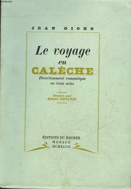 LE VOYAGE EN CALECHE - DIVERTISSEMENT ROMANTIQUE EN 3 ACTES