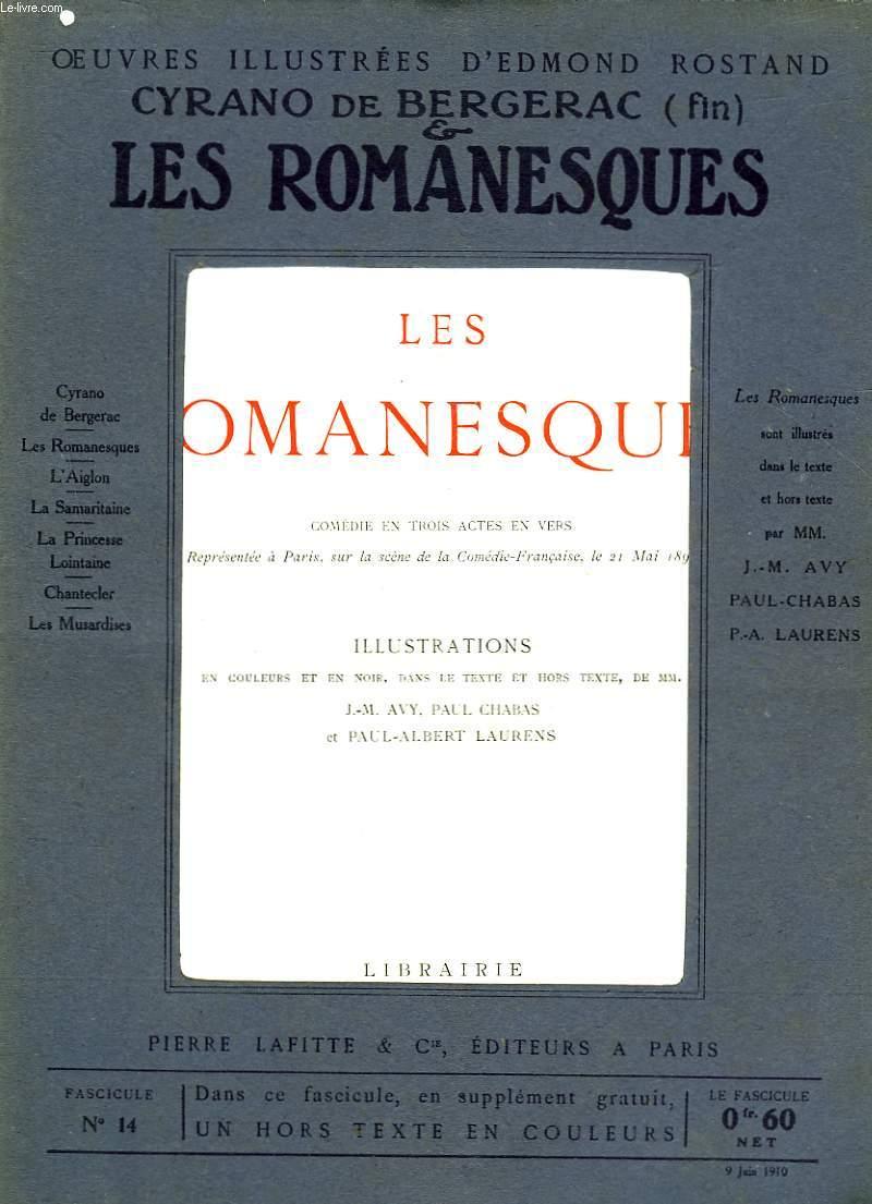 OEUVRES ILLUSTREES D'EDMOND ROSTAND - FASCICULE N° 14 - LES ROMANESQUES