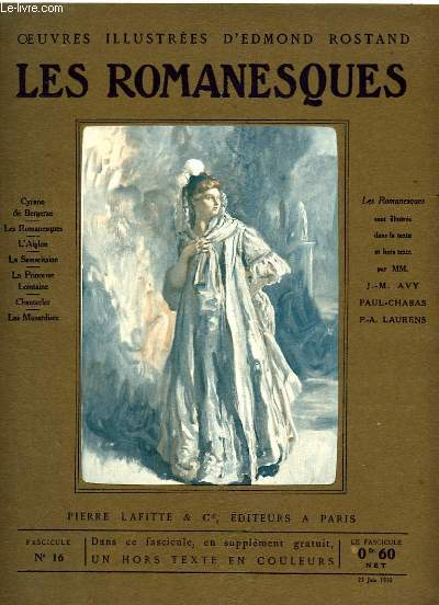 OEUVRES ILLUSTREES D'EDMOND ROSTAND - FASCICULE N° 16 - LES ROMANESQUES