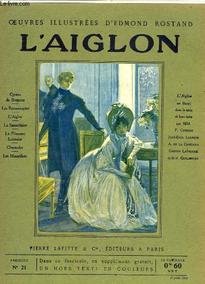 OEUVRES ILLUSTREES D'EDMOND ROSTAND - FASCICULE N° 21 - L'AIGLON