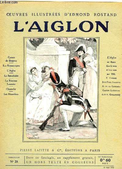 OEUVRES ILLUSTREES D'EDMOND ROSTAND - FASCICULE N° 25 - L'AIGLON