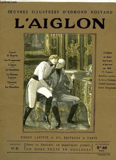 OEUVRES ILLUSTREES D'EDMOND ROSTAND - FASCICULE N° 27 - L'AIGLON