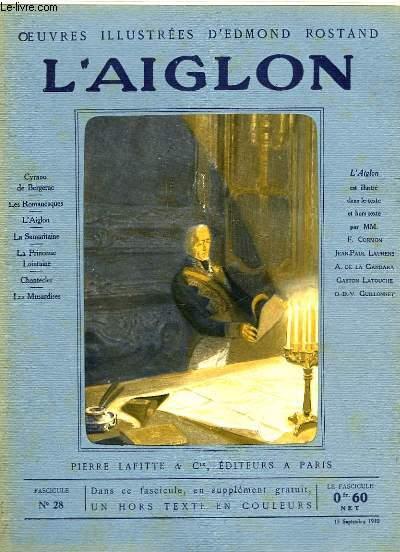 OEUVRES ILLUSTREES D'EDMOND ROSTAND - FASCICULE N° 28 - L'AIGLON