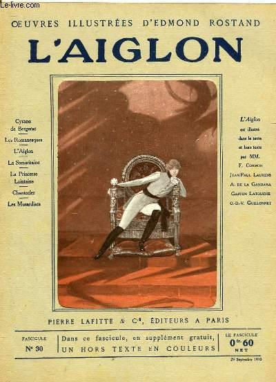 OEUVRES ILLUSTREES D'EDMOND ROSTAND - FASCICULE N° 30 - L'AIGLON