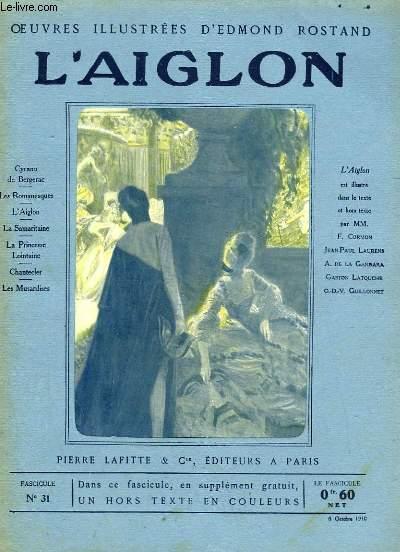 OEUVRES ILLUSTREES D'EDMOND ROSTAND - FASCICULE N° 31 - L'AIGLON