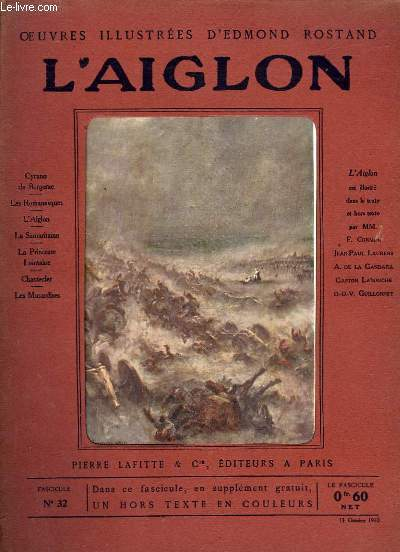 OEUVRES ILLUSTREES D'EDMOND ROSTAND - FASCICULE N° 32 - L'AIGLON