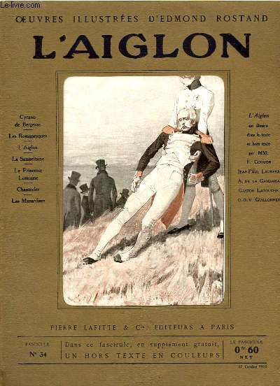 OEUVRES ILLUSTREES D'EDMOND ROSTAND - FASCICULE N° 34 - L'AIGLON