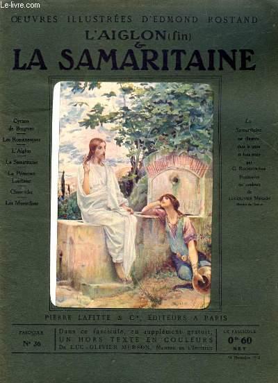 OEUVRES ILLUSTREES D'EDMOND ROSTAND - FASCICULE N° 36 - L'AIGLON (FIN) - LA SAMARITAINE