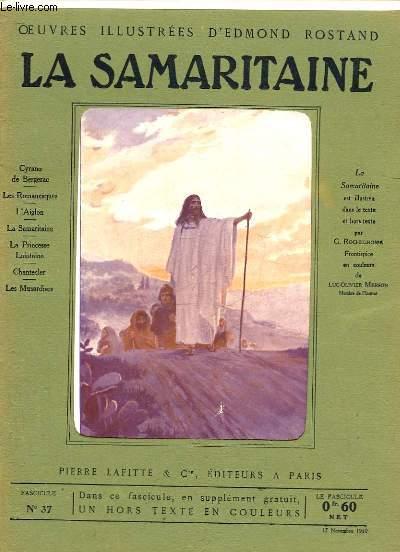OEUVRES ILLUSTREES D'EDMOND ROSTAND - FASCICULE N° 37 - LA SAMARITAINE