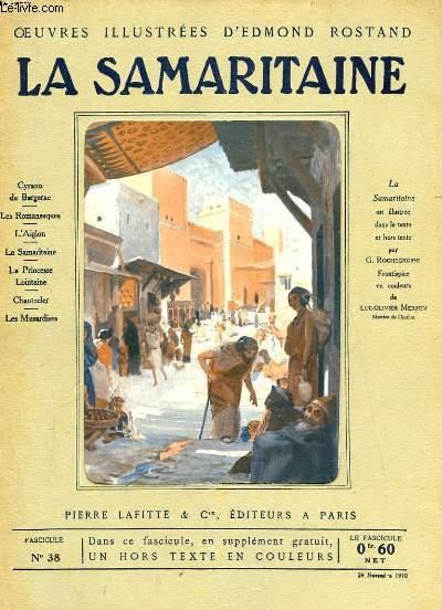 OEUVRES ILLUSTREES D'EDMOND ROSTAND - FASCICULE N° 38 - LA SAMARITAINE