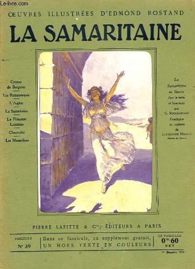 OEUVRES ILLUSTREES D'EDMOND ROSTAND - FASCICULE N° 39 - LA SAMARITAINE