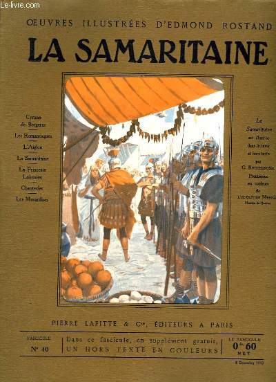 OEUVRES ILLUSTREES D'EDMOND ROSTAND - FASCICULE N° 40 - LA SAMARITAINE(FIN)