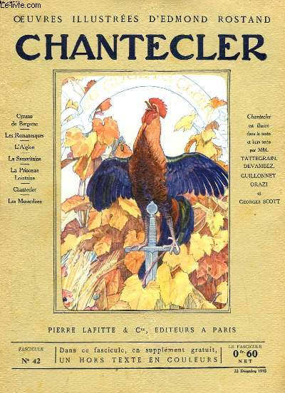 OEUVRES ILLUSTREES D'EDMOND ROSTAND - FASCICULE N° 42 - CHANTECLER