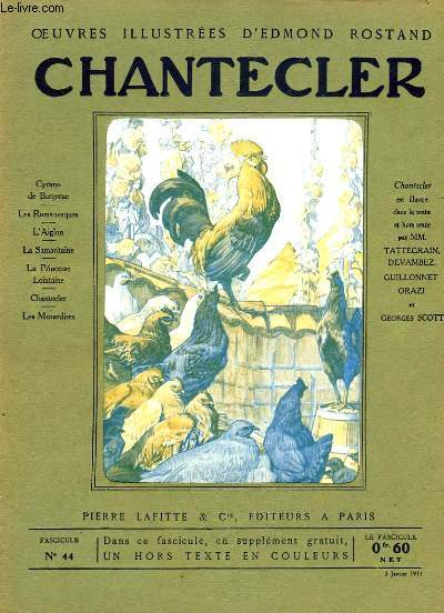 OEUVRES ILLUSTREES D'EDMOND ROSTAND - FASCICULE N° 44 -  CHANTECLER