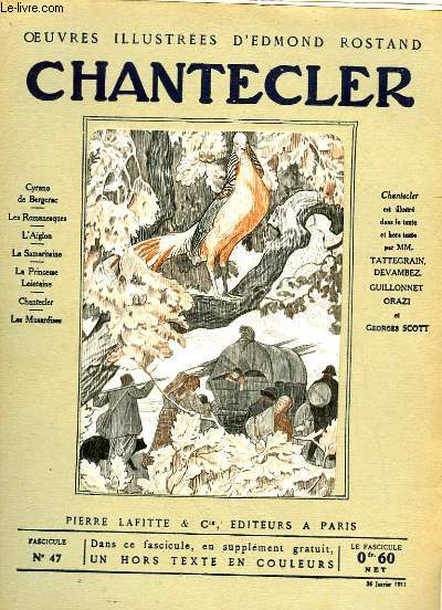 OEUVRES ILLUSTREES D'EDMOND ROSTAND - FASCICULE N° 47 - CHANTECLER