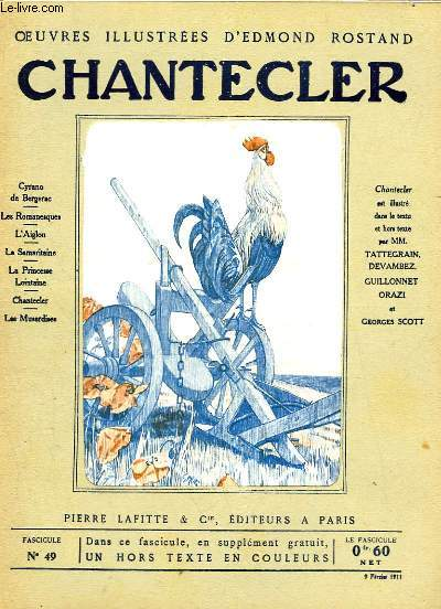 OEUVRES ILLUSTREES D'EDMOND ROSTAND - FASCICULE N° 49 - CHANTECLER