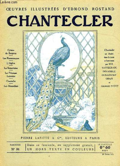 OEUVRES ILLUSTREES D'EDMOND ROSTAND - FASCICULE N° 51 - CHANTECLER