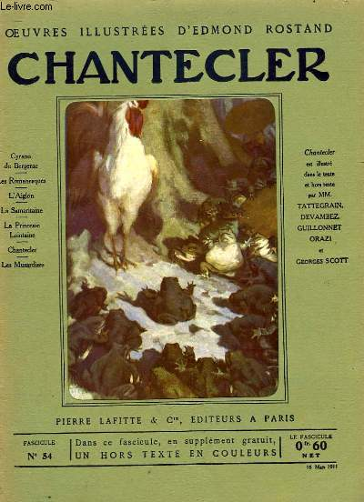 OEUVRES ILLUSTREES D'EDMOND ROSTAND - FASCICULE N° 54 - CHANTECLER (FIN)