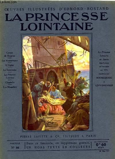 OEUVRES ILLUSTREES D'EDMOND ROSTAND - FASCICULE N° 56 - LA PRINCESSE LOINTAINE