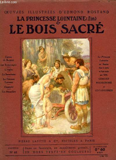 OEUVRES ILLUSTREES D'EDMOND ROSTAND - FASCICULE N° 61 - LE BOIS SACRE