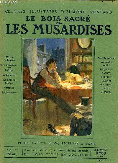 OEUVRES ILLUSTREES D'EDMOND ROSTAND - FASCICULE N° 62 - LES MUSARDISES