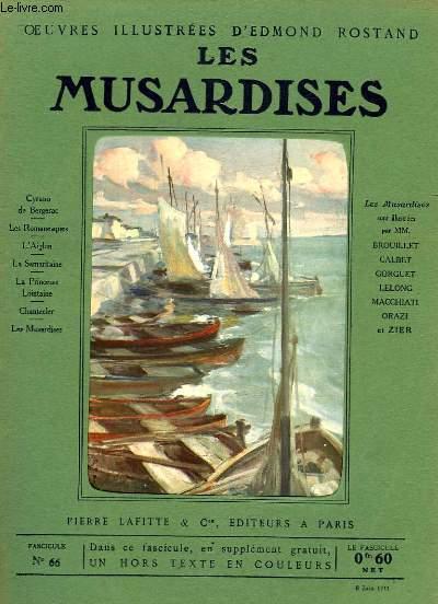 OEUVRES ILLUSTREES D'EDMOND ROSTAND - FASCICULE N° 66 - LES MUSARDISES