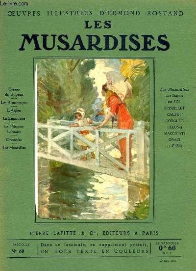 OEUVRES ILLUSTREES D'EDMOND ROSTAND - FASCICULE N° 69 - LES MUSARDISES