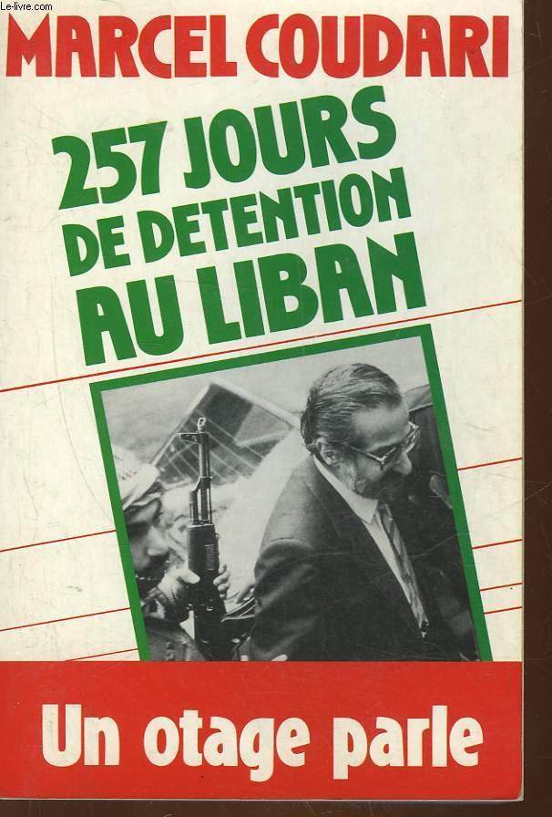 257 JOURS DE DETENTION AU LIBAN