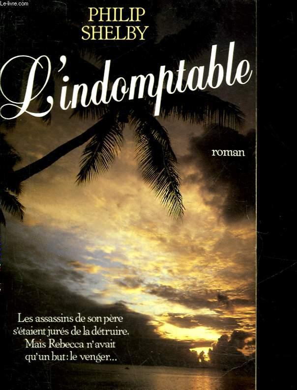 L'INDOMPTABLE