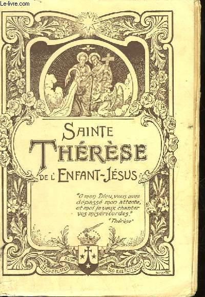 SAINTE THERESE DE L'ENFANT JESUS - HISTOIRE D'UNE AME