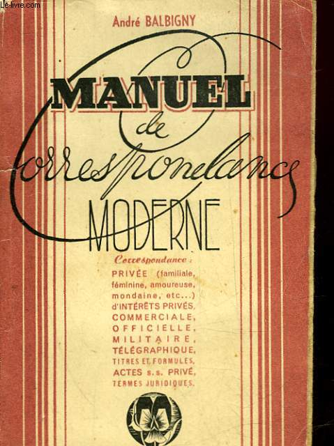 MANUEL DE CORRESPONDANCE MODERNE