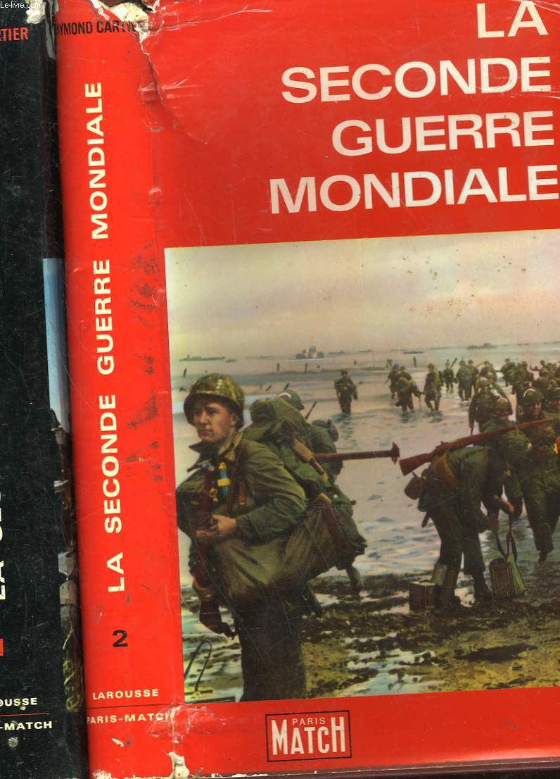 LA SECONDE GUERRE MONDIALE - 2 TOMES