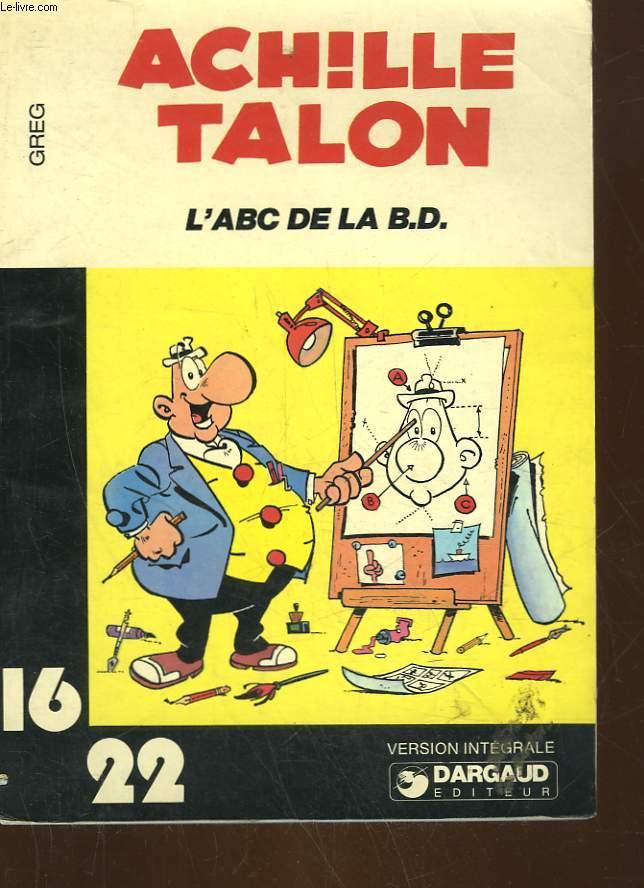 ACHILLE TALON - L'ABC DE LA B.D