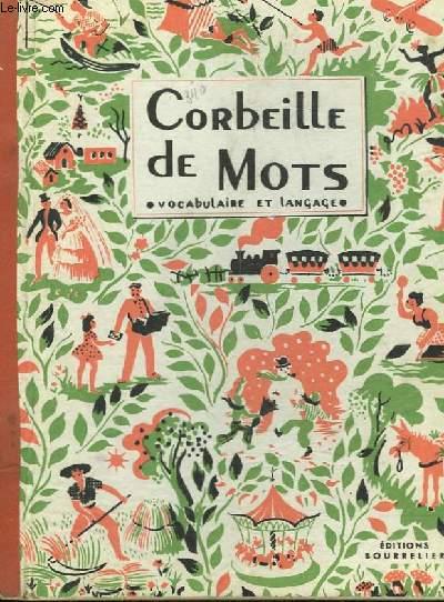 CORBEILLE DE MOTS - METHODE ACTIVE DE VOCABURALIRE ET LANGAGE