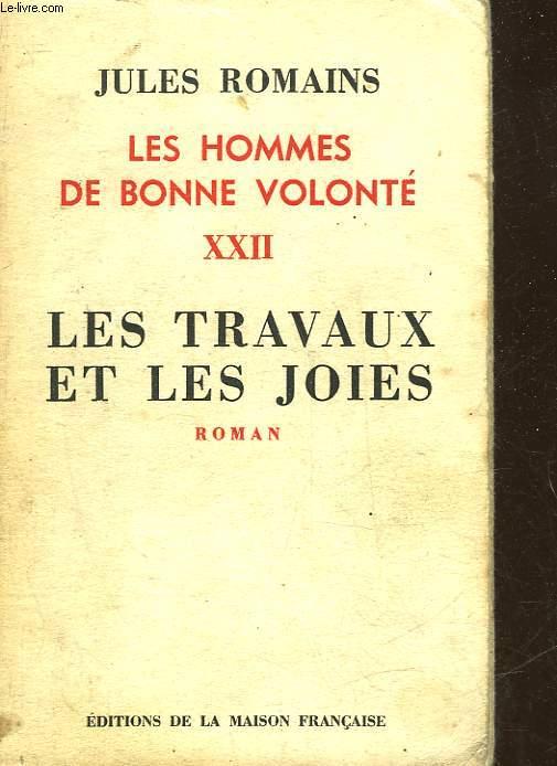 LES HOMMES DE BONNE VOLOTNE - 22 - MES TRAVAUX ET LES JOIES